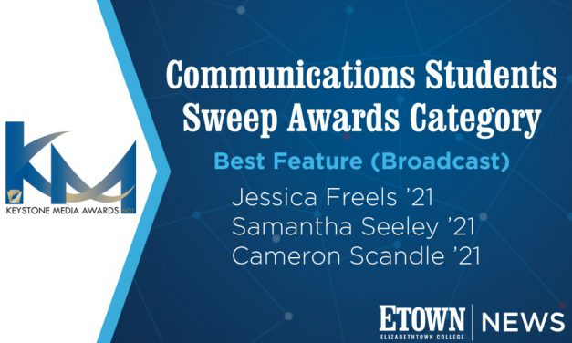 Elizabethtown College Communications Students Sweep Awards Category