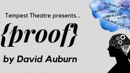"""Sock and Buskin to Perform """"Proof"""" as Spring Production"""