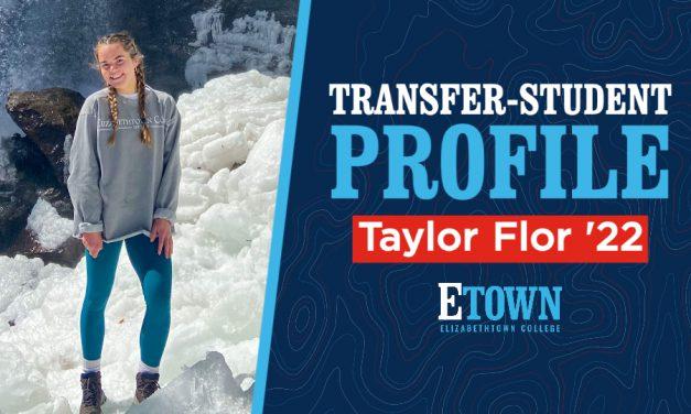 Transfer-Student Profile: Taylor Flor '22