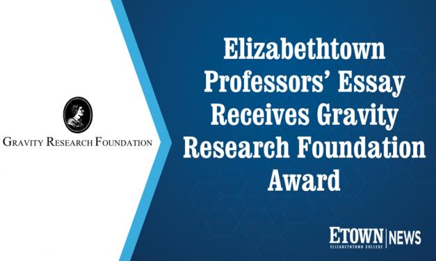Elizabethtown Professors' Essay Receives Gravity Research Foundation Award