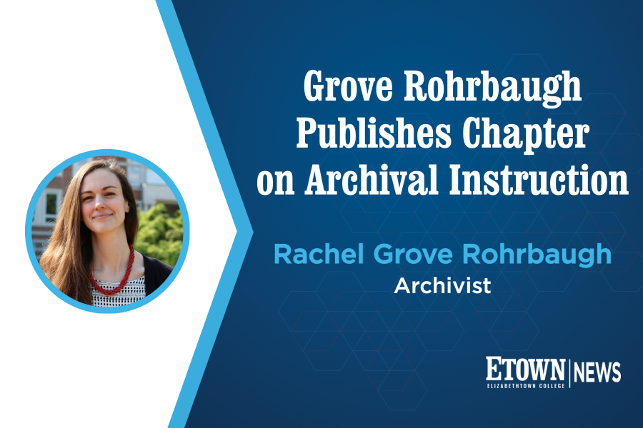 Grove Rohrbaugh Publishes Chapter on Archival Instruction