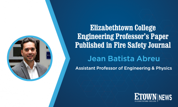 Elizabethtown College Engineering Professor's Paper Published in Fire Safety Journal