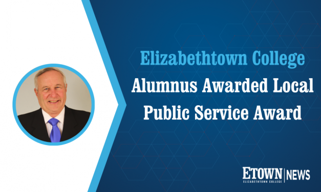 Elizabethtown College Alumnus Awarded Local Public Service Award