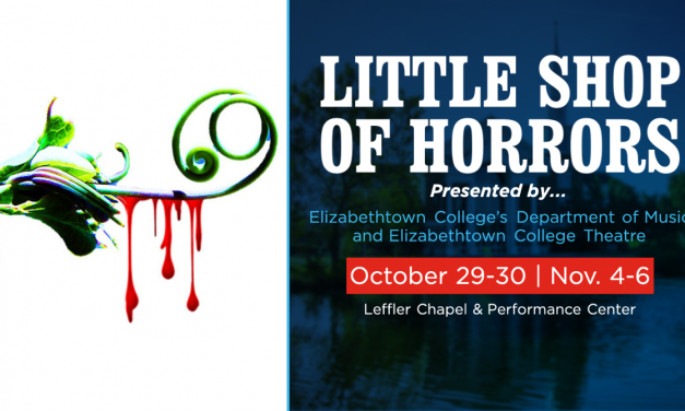 Elizabethtown College to Put on Production of Little Shop of Horrors